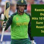 Rassie van der Dussen brilliant 100 against Pakistan